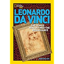 World History Biographies: Leonardo da Vinci: The Genius Who Defined the Renaissance