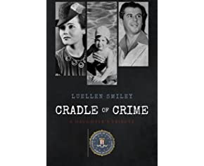 Cradle of Crime: A Daughter's Tribute