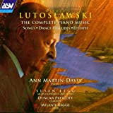Lutoslawski: Complete Piano Music
