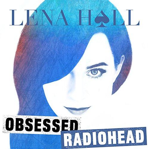 Obsessed: Radiohead