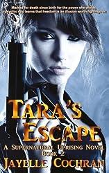 Tara's Escape (A Supernatural Uprising Novel) (Volume 2)