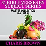 31 Bible Verses by Subject Series: Master Collection, Book 1 | Charis Brown
