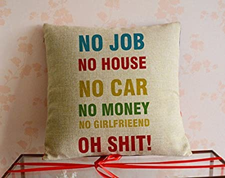 homefresh no job no car no girlfriend funny quotes square throw pillow case decorative cotton linen