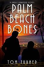 Palm Beach Bones (Charlie Crawford Palm Beach Mysteries Book 4)