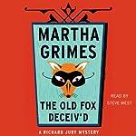 The Old Fox Deceiv'd | Martha Grimes