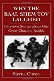 Why the Baal Shem Tov Laughed, Sterna Citron, 0876683502