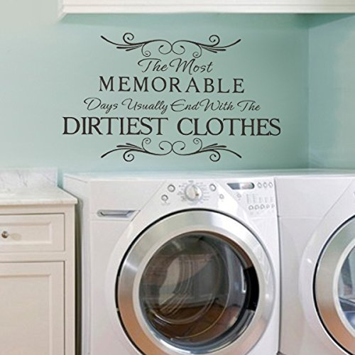 The Most Memorable Days Usually End With The Dirtiest Clothes Vinyl Laundry Wall Decal Funny Laundry Wall Quote Wall Sticker Laundry Room Art Decoration Black