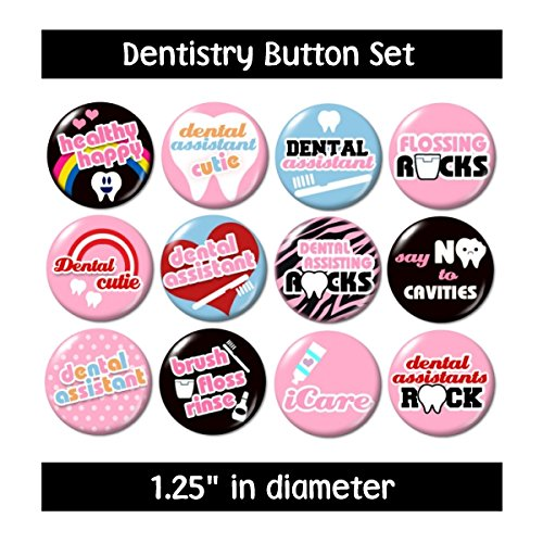 DENTISTRY BUTTONS pins badges cute dental assistant dentist