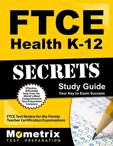 FTCE Health K-12 Secrets Study Guide: FTCE Test Review for the Florida Teacher Certification Examinations