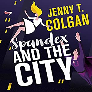 Spandex and the City Audiobook