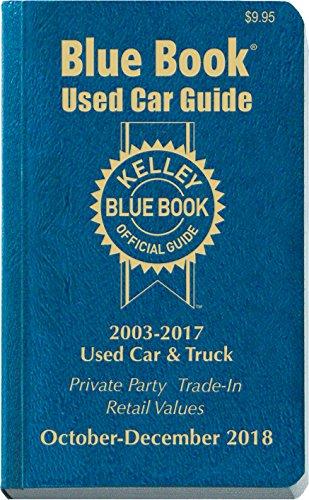 Kelley Blue Book Consumer Guide Used Car Edition  Consumer Edition Oct   Dec 2018