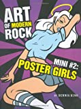 Art of Modern Rock: Mini #2 Poster Girls