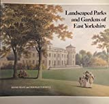 img - for Landscaped Parks and Gardens of East Yorkshire, 1700-1830 by David Neave (1992-11-06) book / textbook / text book