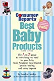 Best Baby Products, Sandra J. Gordon, 1933524073