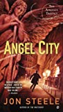 Angel City, Jon Steele, 0451416805