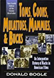 Toms, Coons, Mulattoes, Mammies, and Bucks: An Interpretive History of Blacks in American Films, Fourth Edition