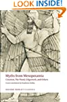 Myths from Mesopotamia: Creation, the...