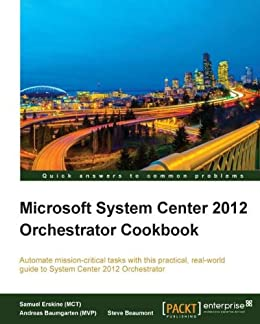 Center 2012 cookbook ebook microsoft download orchestrator system