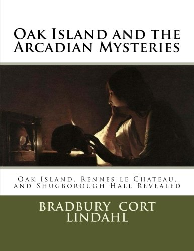 Oak Island and the Arcadian Mysteries: Oak