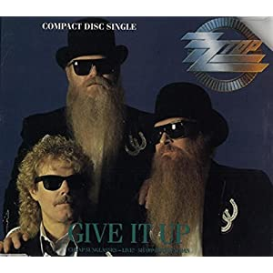 Give it up (plus 'Cheap sunglasses [live]', 'Sharp dressed man', 1990) by ZZ Top
