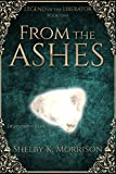 From the Ashes (Legend of the Liberator Book 1)