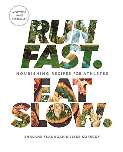 Run Fast. Eat Slow.: Nourishing Recipes for ()