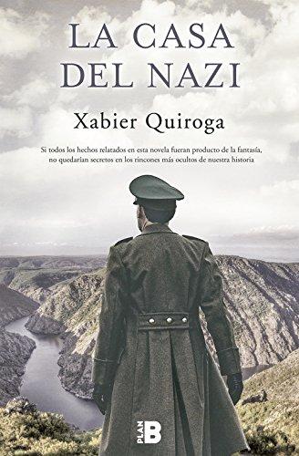 La casa del nazi (Plan B): Amazon.es: Quiroga, Xabier: Libros