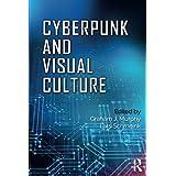 Cyberpunk and Visual Culture