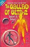 The Ballad of Beta-2, Samuel R. Delany, 0553203126