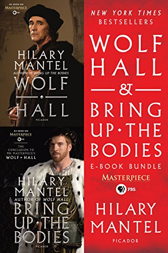 Wolf Hall & Bring Up the Bodies PBS Masterpiece E-Book Bundle (Bodies Up Mantel Bring The Hilary)