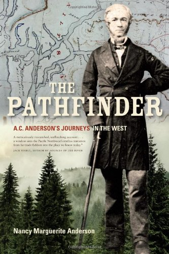 The Pathfinder: A.C. Anderson's Journeys in the West PDF ePub fb2 book