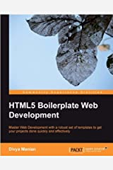 HTML5 Boilerplate Web Development Kindle Edition