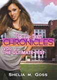 img - for 1: The Ultimate Test (The Lip Gloss Chronicles) book / textbook / text book