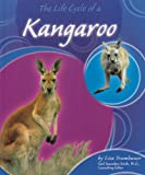 The Life Cycle of a Kangaroo, Lisa Trumbauer, 073683396X