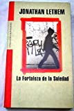 Image of La fortaleza de la soledad / The Fortress of Solitude (Literatura) (Spanish Edition)