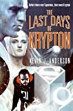 Image of The Last Days of Krypton