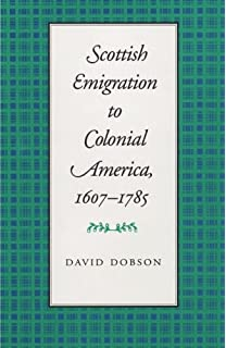 Directory of scots in the carolinas 1680 1830 david dobson scottish emigration to colonial america 16071785 fandeluxe Gallery