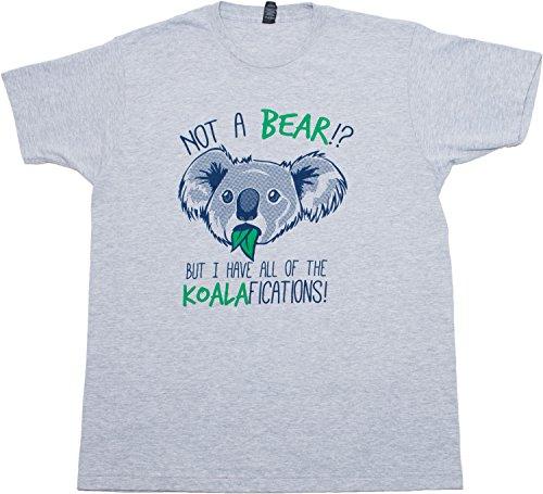 Not a Bear? But I have the Koalafications! | Cute, Funny Koala Unisex T-shirt