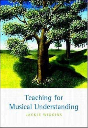 Teaching for Musical Understanding