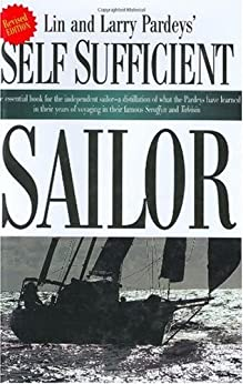 The Self-Sufficient Sailor by [Pardey, Larry, Pardey, Lin]