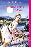 Strawberry Moon (Orca Young Readers)