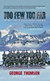 img - for Too Few Too Far: The True Story of a Royal Marine Commando book / textbook / text book