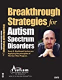 Breakthrough Strategies for Autism Spectrum Disorders