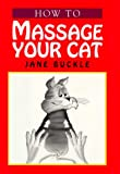 img - for Massage Your Cat book / textbook / text book