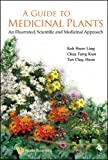 A Guide to Medicinal Plants, Hwee Ling Koh, 9812837094