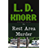 The Rest Area Murder: The RV Mysteries Book Two (Volume 2)