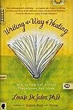 Writing as a Way of Healing, Louise A. DeSalvo, 0062515195