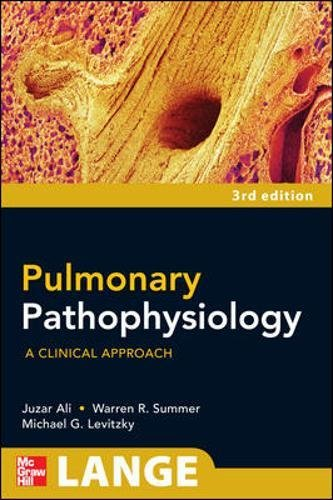Pulmonary Pathophysiology: A Clinical Approach, Third Edition (A Lange Medical Book)