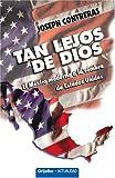 Tan Lejos de Dios, Joseph Contreras, 0307344584