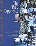 img - for The TNCC Experience book / textbook / text book